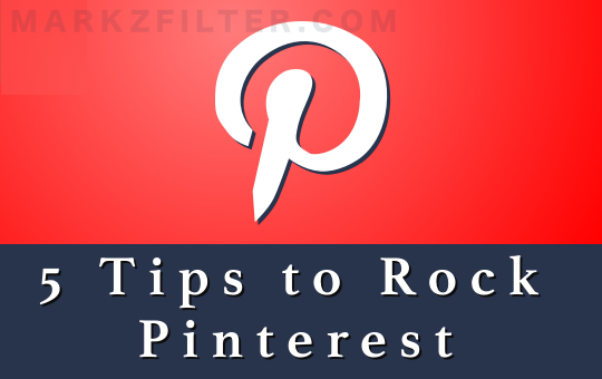How to use Pinterest - top five tips to use Pinterest to drive traffic