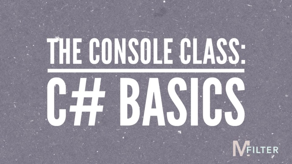 Featured Image for tutorial on The Console Class in C#