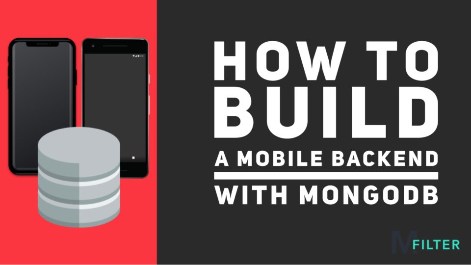 How to build a mobile backend with MongoDB MEN Stack featured image